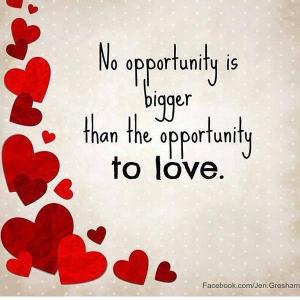 love opportunity quote